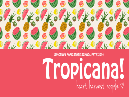 Tropicana Fete Newsletter
